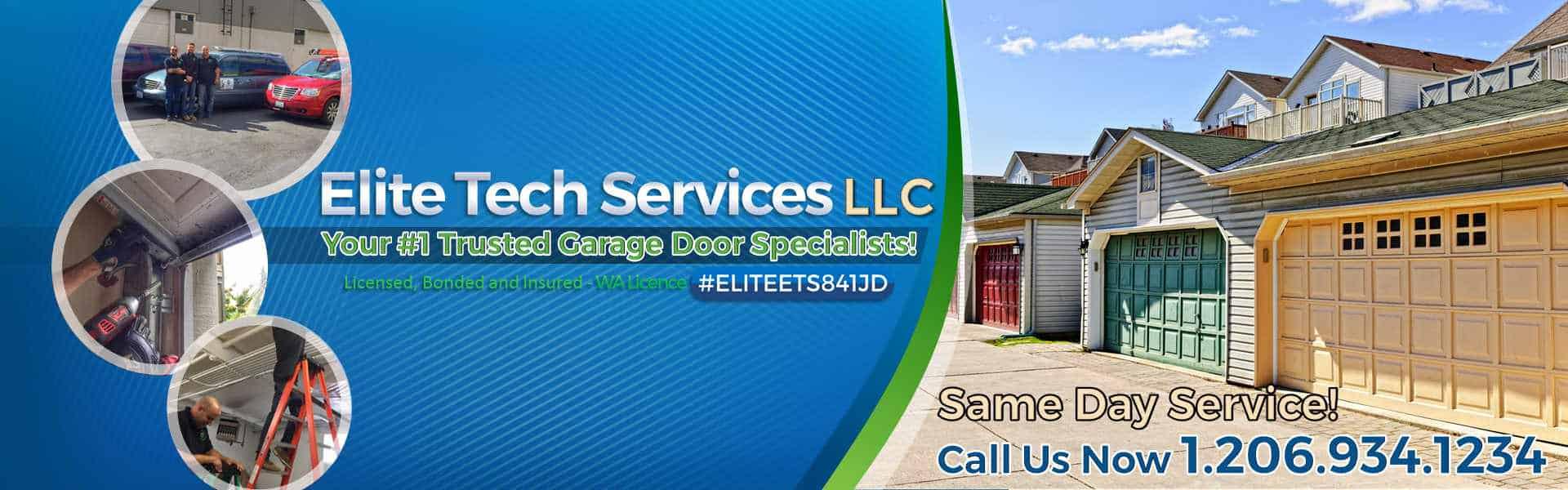 Elite Tech Services LLC- Garage Door Repair Seattle WA -Main Banner• 206.934.1234